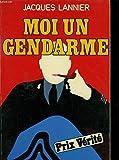 Moi, un gendarme
