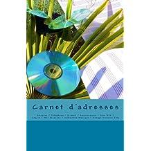 Carnet d'adresses: Adresse / Telephone / E-mail / Anniversaire / Site Web / Log in / Mot de passe / Collection Musique 2