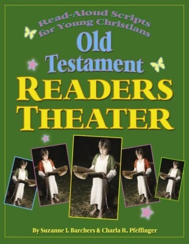 Old Testament Reader\'s Theater: Read Aloud Scripts for Young Christians by Suzanne Barchers (2008-09-05)