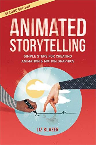 Animated Storytelling (English Edition)