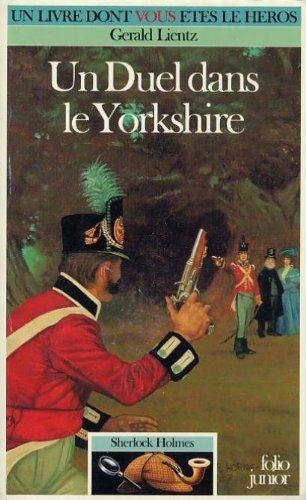 Sherlock Holmes Tome 6 : Un Duel dans le Yorkshire par Gerald Lientz