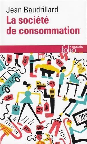 La société de consommation par Jean Baudrillard