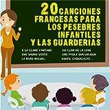 20 canciones francesas para los pesebres infantiles y las guarderias