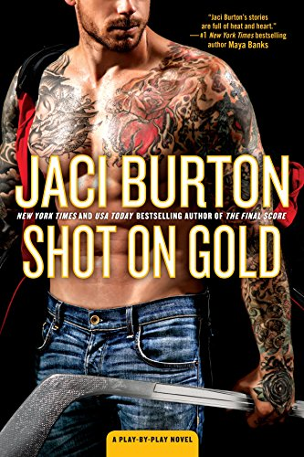 Shot on Gold (A Play-by-Play Novel, Band 14) Burton Womens-player