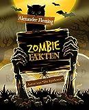 Zombiefakten: Interessante Fakten
