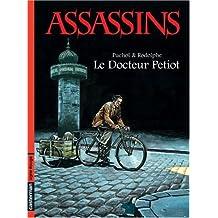 Assassins, Tome 1 : Le Docteur Petiot