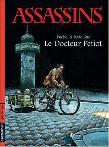 Assassins, Tome 1 : Le Docteur Petiot