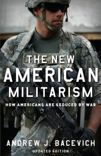 the-new-american-militarism-how-americans-are-seduced-by-war