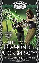 The Diamond Conspiracy: A Ministry of Peculiar Occurrences Novel (A Peculiar Occurrences Novel) by Philippa Ballantine (2015-03-31)