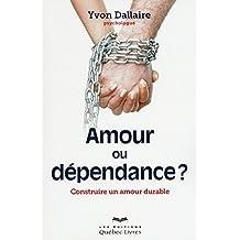 Amour ou dépendance