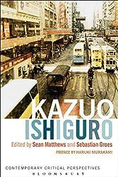 Kazuo Ishiguro: Contemporary Critical Perspectives