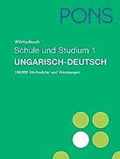 PONS Wörterbuch für Schule und Studium Ungarisch, Teil 1: Teil 1 Ungarisch-Deutsch