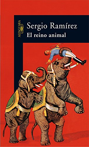 El reino animal por Sergio Ramírez