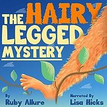 The Hairy Legged Mystery