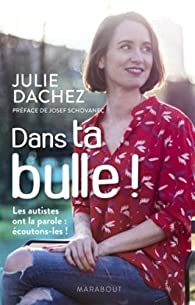 Dans ta bulle ! par Julie Dachez