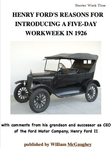 henry-fords-reasons-for-introducing-a-five-day-workweek-in-1926-with-comments-from-his-grandson-and-