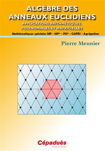 Algèbre des anneaux euclidiens par Pierre Meunier