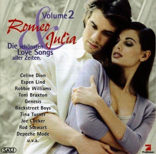 Romeo & Julia Volume 2 / Die schönsten Love Songs aller Zeiten