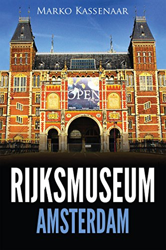 Rijksmuseum Amsterdam: Highlights of the Collection (Amsterdam Museum Guides Book 1) (English