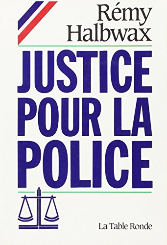 Justice pour la police