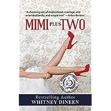 Mimi Plus Two (The Mimi Chronicles Book 2)