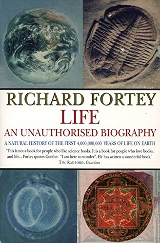 Life: an Unauthorized Biography por Richard Fortey
