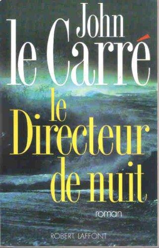 Le Directeur De Nuit [Pdf/ePub] eBook