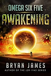 Omega Six Five: Awakening: A Zombie Science Fiction Series