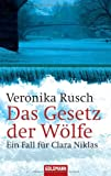 'Das Gesetz der Wölfe' von 'Veronika Rusch'