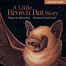 A Little Brown Bat Story (Wildlife on the Move)