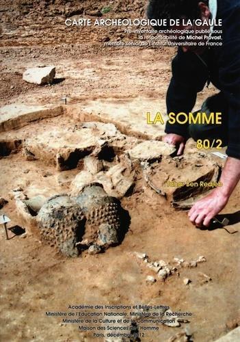 Carte Archéologique de la Gaule. 80/2. la Somme