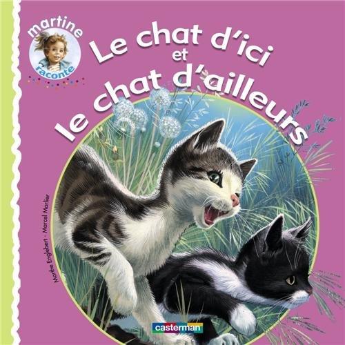 Le chat d'ici et le chat d'ailleurs par Marthe Englebert