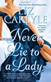 Never Lie to a Lady (Never (Paperback))