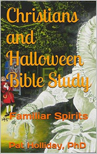 ween Bible Study: Familiar Spirits (English Edition) ()
