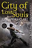 City of Lost Souls (The Mortal Instruments Book 5)