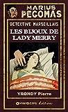 Telecharger Livres Marius Pegomas Les bijoux de Lady Merry (PDF,EPUB,MOBI) gratuits en Francaise