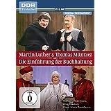 Martin Luther und Thomas Müntzer oder Die Einführung der Buchhaltung