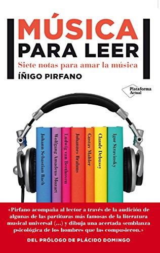 Música para leer (Plataforma Actual) por Íñigo Pirfano