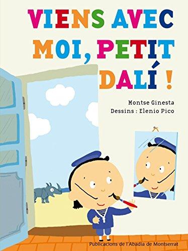 Vine Amb Mi Petit Dalí (Primers Contes)