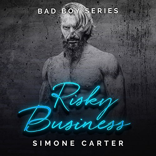 Risky Business: Bad Boy Romance, Book 3