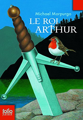 Roi Arthur (Folio Junior) (French Edition)
