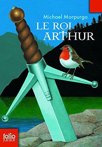 Le roi Arthur (Folio Junior)