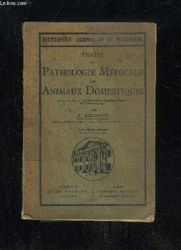 TRAITE DE PATHOLOGIE MEDICALE DES ANIMAUX DOMESTIQUES