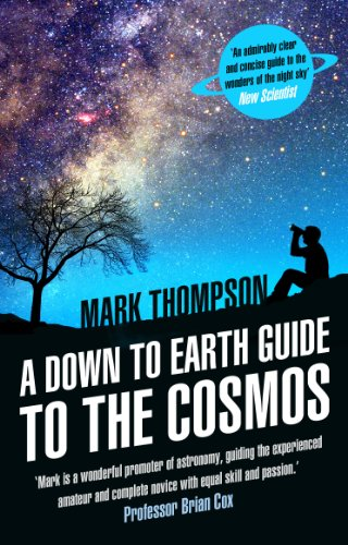 A Down to Earth Guide to the Cosmos (Live Stargazing)