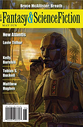 The Magazine of Fantasy & Science Fiction May/June 2019 (The Magazine of Fantasy & Science Fiction Book 136) (English Edition)