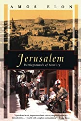 Jerusalem: Battlegrounds of Memory (Kodansha globe series) by Amos Elon (1996-02-27)