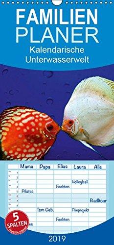 Kalendarische Unterwasserwelt - Familienplaner hoch (Wandkalender 2019 , 21 cm x 45 cm, hoch): Fantastisch-schöne Fische, nicht nur für Aquarianer (Monatskalender, 14 Seiten ) (CALVENDO Tiere)