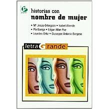 Historias con nombre de mujer (Letra grande, Band 43)