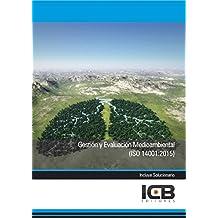 Gestión y Evaluación Medioambiental (Iso 14001:2015)