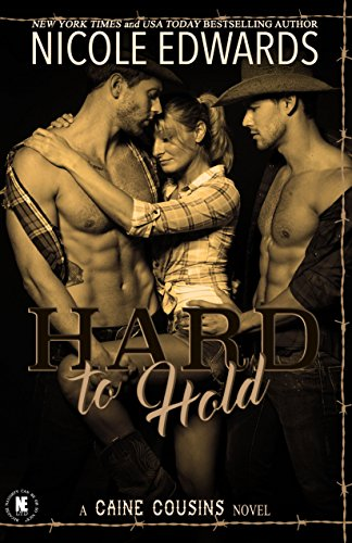 Hard to Hold (Caine Cousins Book 1)